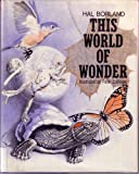 This world of wonder, (0397314531) by Borland, Hal