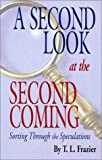 A Second Look at the Second Coming (Sorting Through the Speculations)