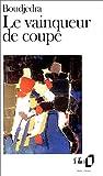 echange, troc Rachid Boudjedra - Le vainqueur de coupe
