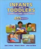 Infants & toddlers :  curriculum and teaching /
