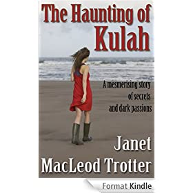 THE HAUNTING OF KULAH: a mesmerising story of secrets and dark passions (English Edition)