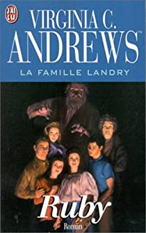 La Famille Landry Tome 1 Ruby Virginia C Andrews