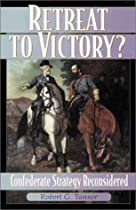 Confederate Strategy Reconsidered (American Crisis Series)