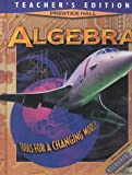 Algebra: Tools for a Changing World Teacher's Edition (0138386730) by Bellman, Allan