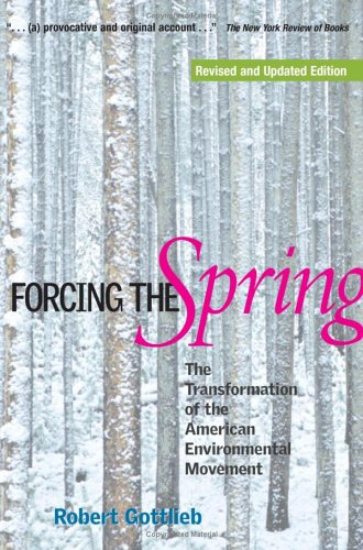 Forcing the Spring: The Transformation of the American...