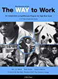 The Way to Work: An Independent Living/Aftercare Program for High-Risk Youth: 15-Year Longitudinal Study
