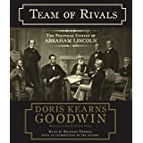 Team of Rivals: The Political Genius of Abraham Lincolnby Doris Kearns Goodwin