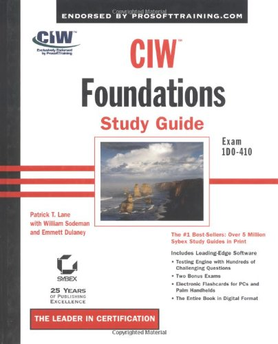 CIW: Foundations Study Guide (Exam 1D0-410)