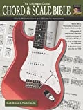 img - for The Ultimate Guitar Chord & Scale Bible: Over 5,000 Useful Chords and 130 Scales for Improvisation (National Guitar Workshop) book / textbook / text book