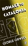 Penguin Classics Homage To Catalonia
