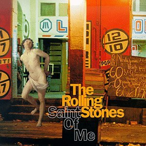 The Rolling Stones - Saint Of Me (Promo) - Zortam Music