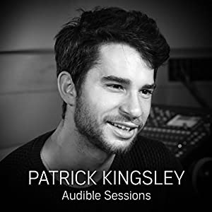 FREE: Audible Interview with Patrick Kingsley Speech