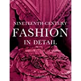 Nineteenth-Century Fashion in Detail ~ Lucy Johnston