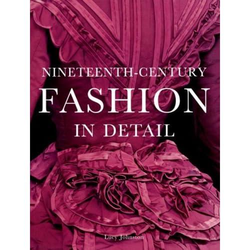 Nineteenth Century Fashion. Nineteenth-Century Fashion