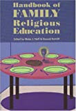 img - for Handbook of Family Religious Education book / textbook / text book