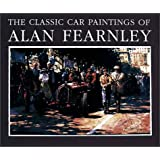 "The Classic Car Paintings of Alan Fearnleyvon ""Alan Fearnley"""