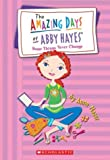 Amazing Days of Abby Hayes #13: Some Things Never Change