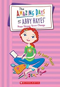 Some Things Never Change (Abby Hayes #13) by Anne Mazer