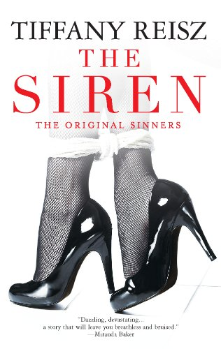 The Siren (Original Sinners) by Tiffany Reisz
