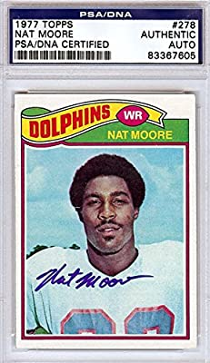 Nat Moore Miami Dolphins Autographed PSA/DNA Authenticated 1977 Topps Card - Signed Trading Cards