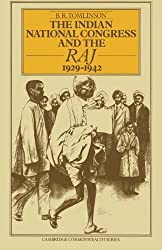 The Indian National Congress and the Raj, 1929-1942- The Penultimate Phase (Cambridge Commonwealth Series)