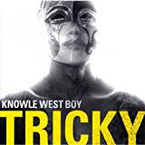 Knowle West Boypar Tricky