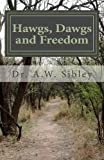 img - for Hawgs, Dawgs and Freedom book / textbook / text book