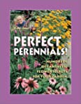 Jerry Baker's Perfect Perennials!: Hu...