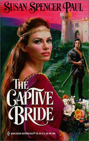 Image for Captive Bride (Harlequin Historical, No. 471)