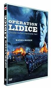 Operation Lidice, L'Histoire D'Un Massacre Nazi