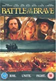 Battle Of The Brave [DVD] [2007]