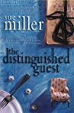 The Distinguished Guest (0002254441) by Sue Miller