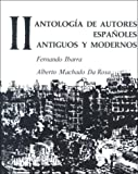 img - for Antologia de Autores Espa oles, Vol II: Antiguos y Modernos book / textbook / text book
