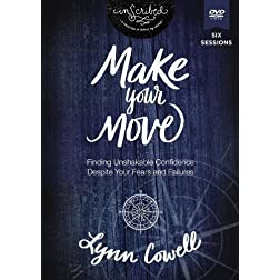 Make Your Move Video Study: Finding Unshakable Confidence Despite Your Fears and Failures