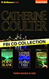 Catherine Coulter FBI CD Collection 2: Point Blank, Double Take, TailSpin (FBI Thriller)