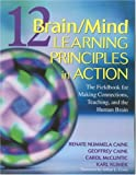 img - for 12 Brain/Mind Learning Principles in Action: The Fieldbook for Making Connections, Teaching, and the Human Brain book / textbook / text book
