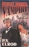 Quincey Morris, Vampire (0671319884) by Elrod, P.N.