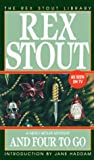 And Four to Go (0553249851) by Stout, Rex
