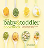 Read The Baby and Toddler Cookbook: Fresh, Homemade Foods for a Healthy Start on-line