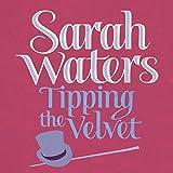 Tipping the Velvet (audio edition)