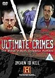 Ultimate Crimes: Driven To Kill [DVD]