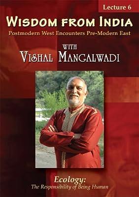 Wisdom from India #6: Ecology by Vishal Mangalwadi