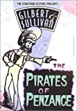 Gilbert & Sullivan - The Pirates of Penzance / Hyslop, Tomlin, Carver, Stratford Festival