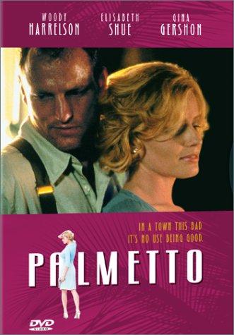 Palmetto / Пальметто (1998)