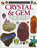 Crystal and Gem (Eyewitness books) (0679807810) by Symes, R.F.
