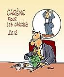 echange, troc Max Huot de Longchamp - Carême pour les cancres 2012 : A l'école des saints