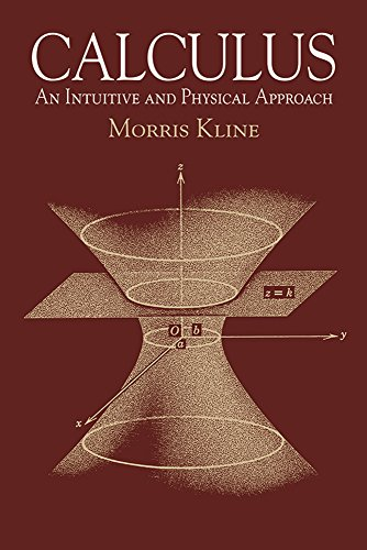 Calculus: An Intuitive and Physical Approach (Second...