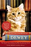 img - for Dewey: The Small-Town Library Cat Who Touched the World book / textbook / text book