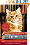 Dewey: The Small-Town Library Cat Who...