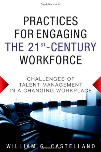 practices-for-engaging-the-21st-century-workforcechallenges-of-talentmanagement-in-a-changing-workpl